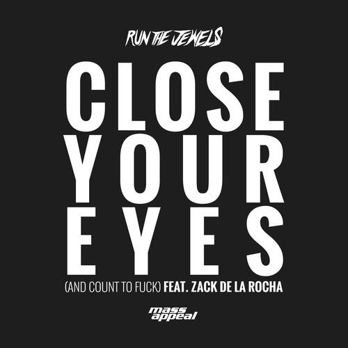 run-the-jewels-close-your-eyes[1]